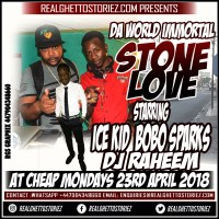 STONE LOVE AT CHEAP MONDAYS 23RD APRIL 2018