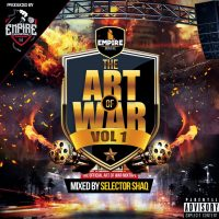 EMPIRE MEDIA INC PRESENTS THE ART OF WAR VOL.1 MIXED BY DJ SHAQQ