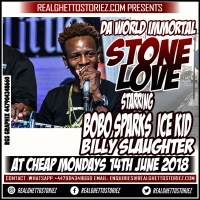 STONE LOVE AT CHEAP MONDAYS 14TH MAY 2018 STARRING BOBO SPARKS AND BILLY SLAUGHTER