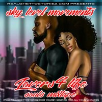 SKY LEVEL MOVEMENT'S LOVERS 4 LIFE OLD SKOOL SOUL'S