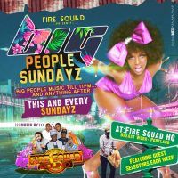 FIRE SQUAD AT BIG PEOPLE SUNDAY SEP 9TH 2018