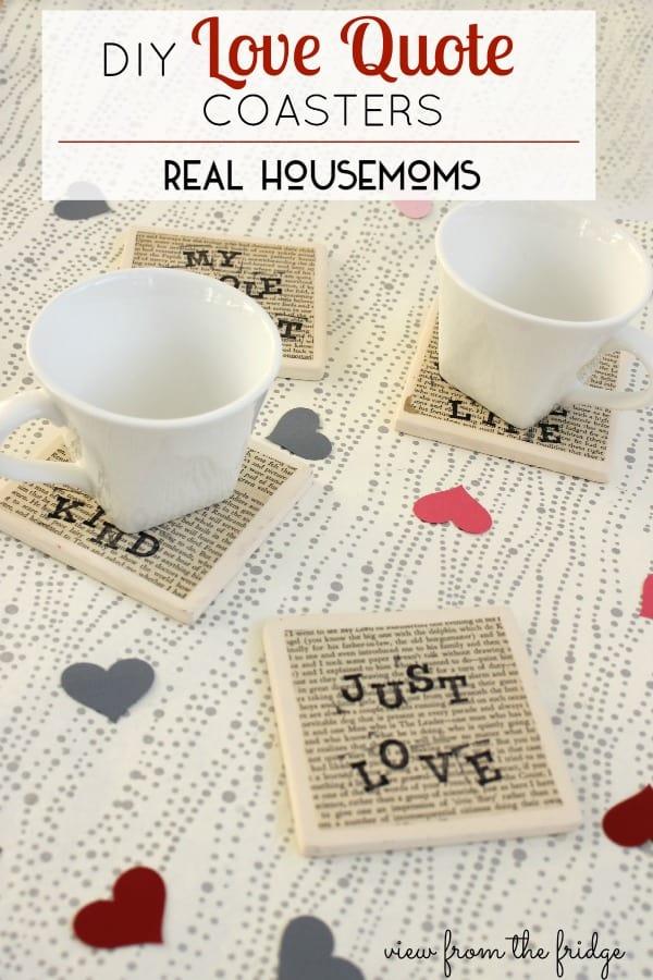 DIY Love Quote Coasters Real Housemoms