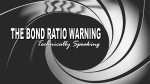 Bond-Ratio-Warning