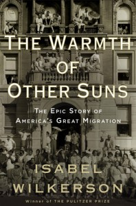 Cover of The Warmth of Other Suns: The Epic Story of America's Great Migrationbook