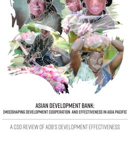 Asian Development bank: (Mis)shaping Development Cooperation and Effectiveness in Asia Pacific