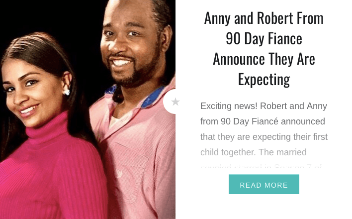 Anny and Robert From 90 Day Fiancé Announce They Are Expecting
