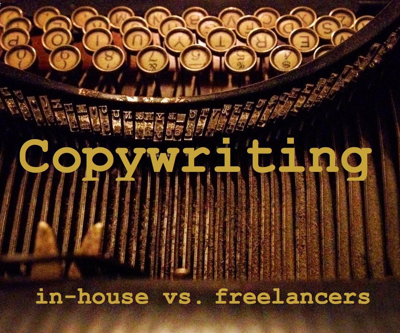 Copywriting In-house vs Freelancers