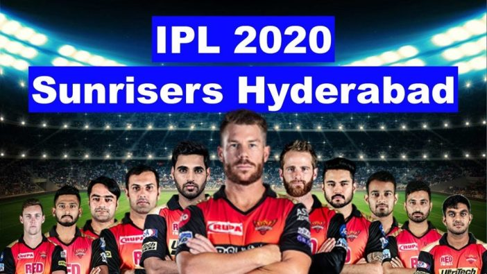 IPL 2020 Sunrisers Hyderabad Team Players List: SRH Team Squad 2020