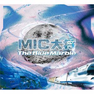 MIC TAISHOU, The Blue Marble