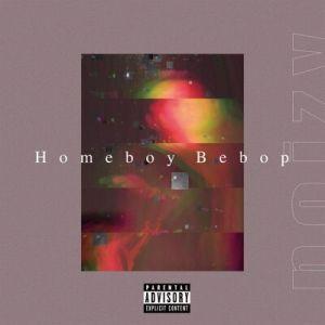 Noizy, Homeboy Bebop
