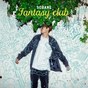 SORANE, Fantasy Club