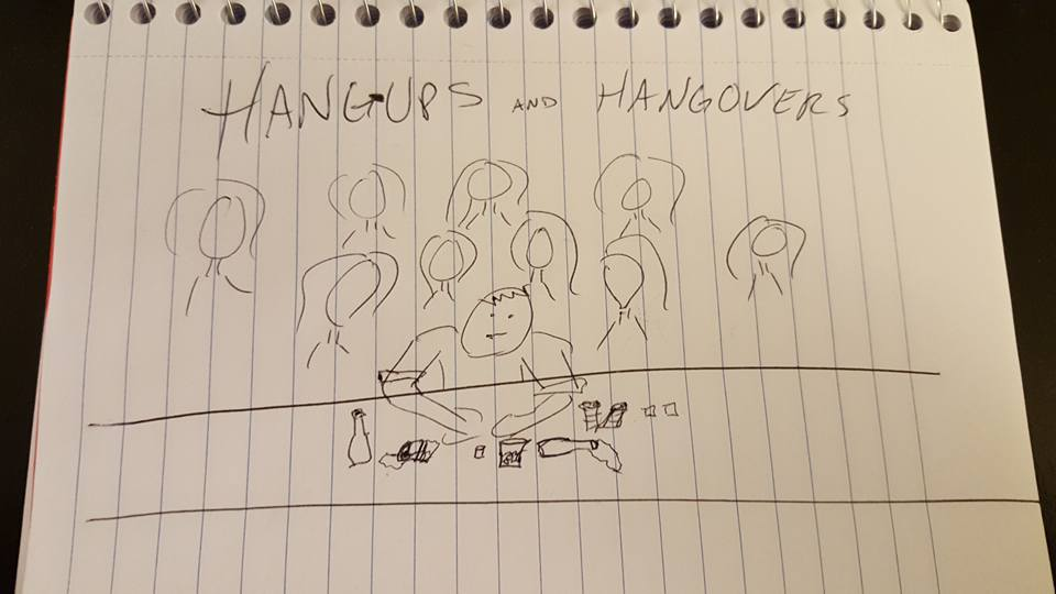 Hang-Ups and Hangovers
