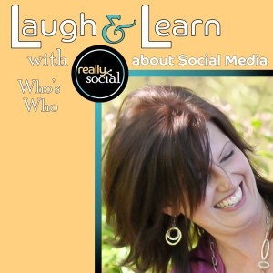Who's Who in Social Media   Laugh & Learn Blab Series by Really Social