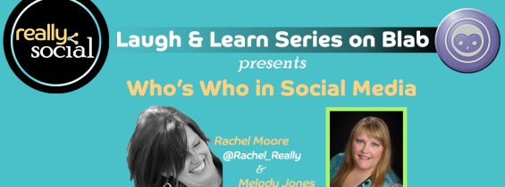 Who's Who in Social Media? Melody Jones
