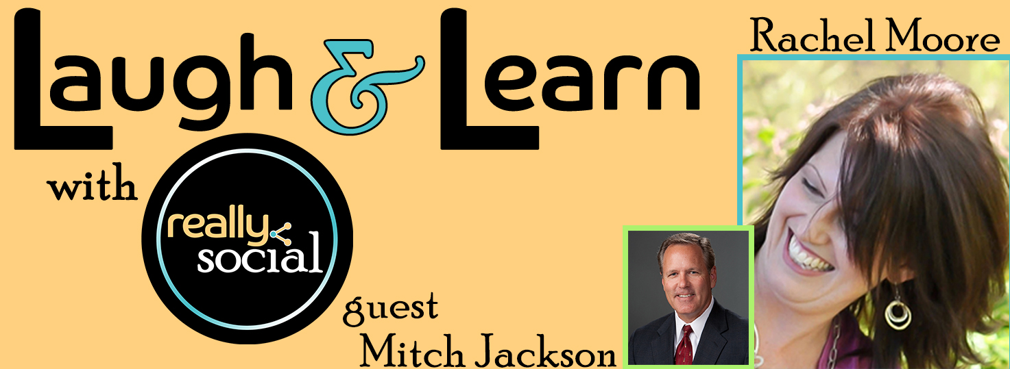Mitch Jackson is Who's Who in Social Media | September 2016 | Laugh & Learn by Really Social