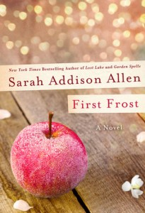 First Frost by Sarah Addison Allen Book Review Goodreads