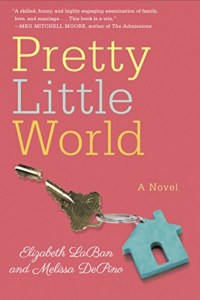 Pretty Little World by Elizabeth LaBan & Melissa DePino Book Review
