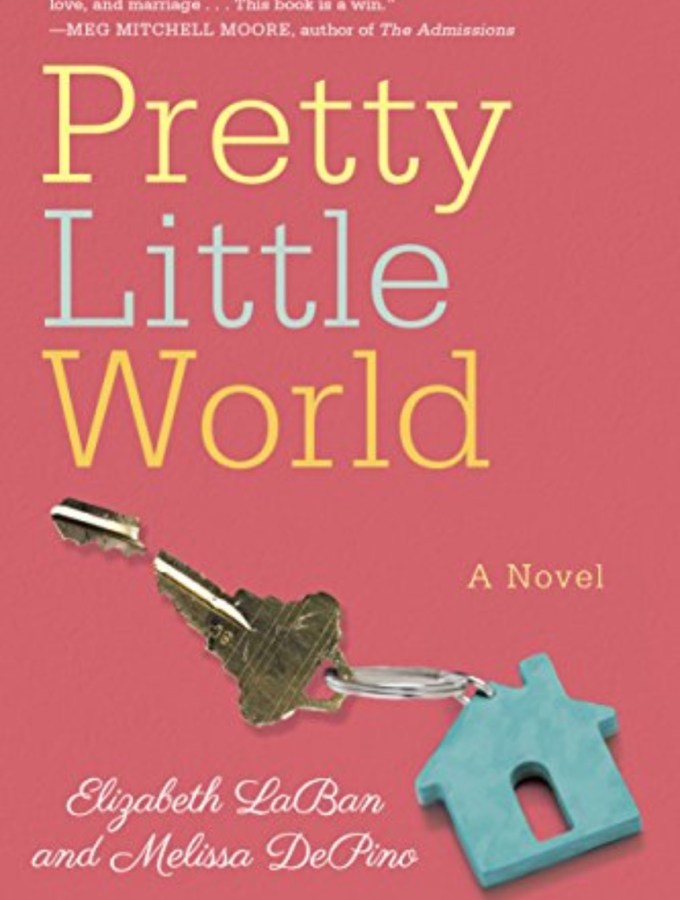 Pretty Little World by Elizabeth LaBan & Melissa DePino