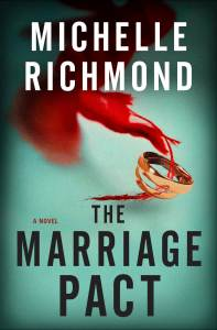 The Marriage Pact by Michelle Richmond Book Review Really Into This