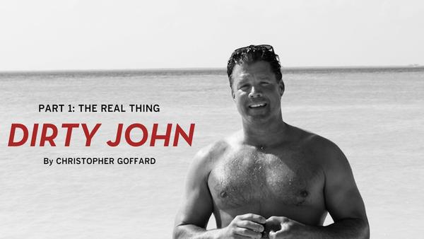 Dirty John Podcast LA Times Christopher Goffard Really Into This