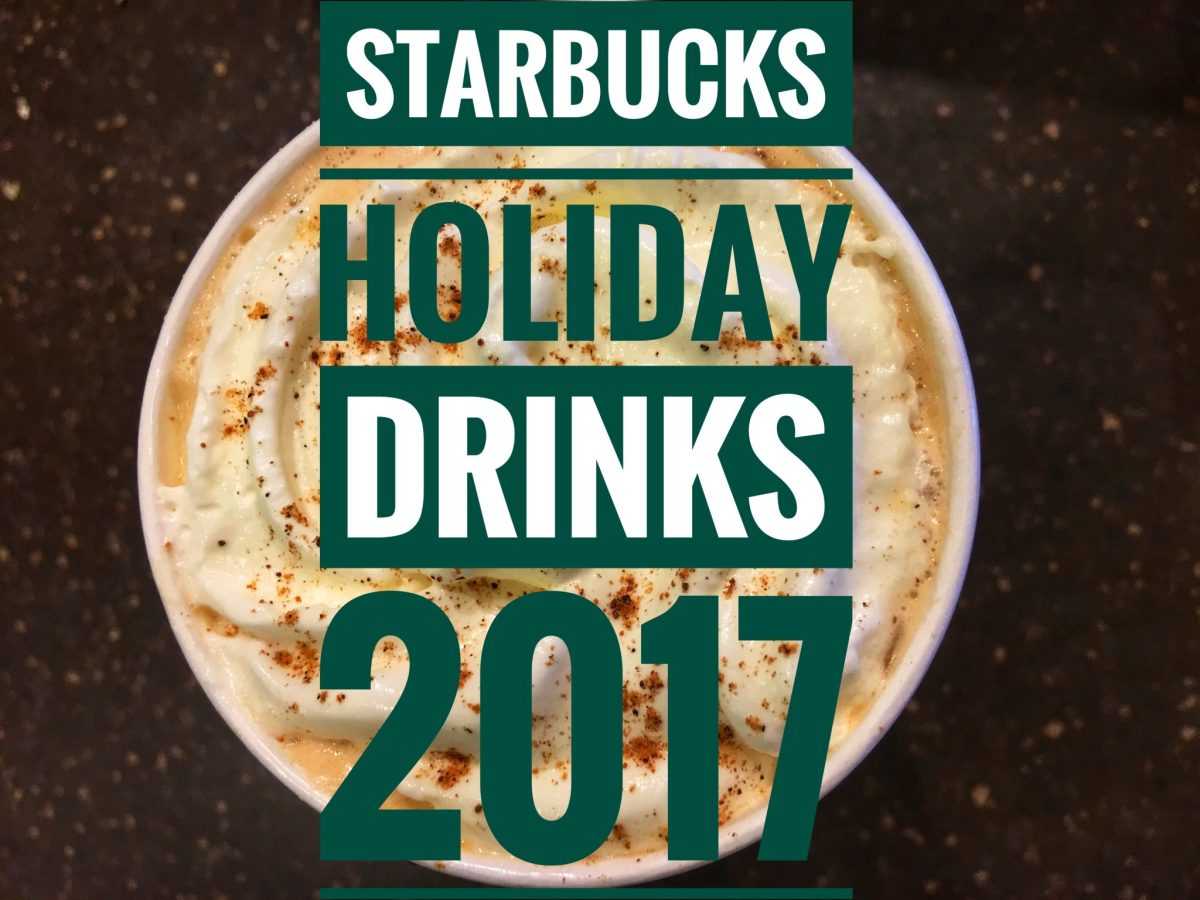 Starbucks Holiday Drinks 2017
