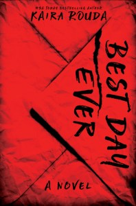 Best Day Ever by Kaira Rouda Book Review Goodreads
