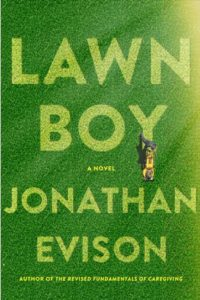 Lawn Boy by Jonathan Evison Book Review