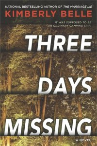 Three Days Missing by Kimberly Belle Book Review Really Into This Goodreads