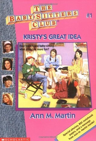 SSR Podcast Baby Sitters Club Kristy's Great Idea Goodreads