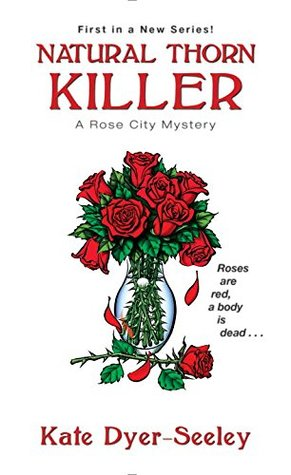Natural Thorn Killer by Kate E. Dyer-Seeley Book Review Really Into This Goodreads