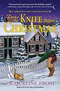 'Twas the Knife Before Christmas by Jacqueline Frost Book Review Really Into This Blog Goodreads