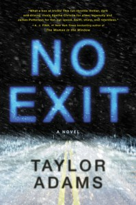 No Exit by Taylor Adams Book Review - Really Into This