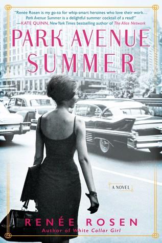 Book Review: Park Avenue Summer by Renee Rosen Goodreads