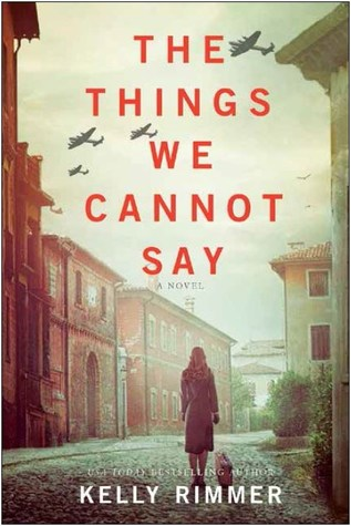 Book Review: The Things We Cannot Say by Kelly Rimmer