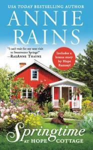 Springtime at Hope Cottage by Annie Rains Book Review Really Into This Goodreads