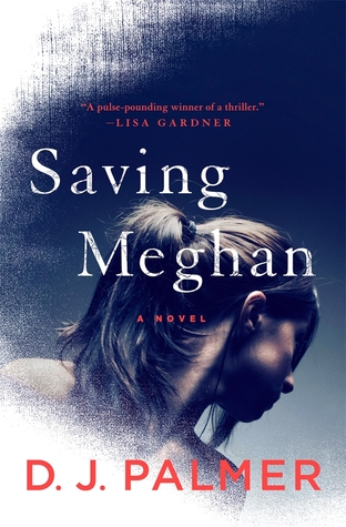 Book Review: Saving Meghan by D.J. Palmer