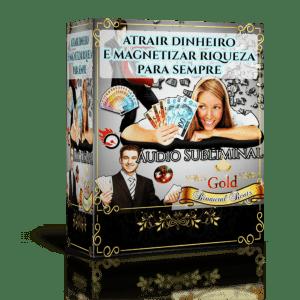 Atrair dinheiro e Magnetizar Riqueza