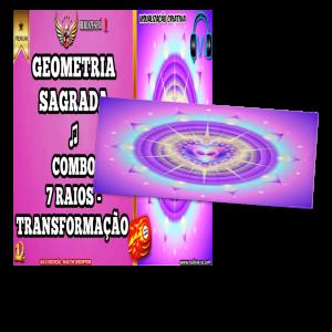 ♫ COMBO 7 Raios transformação, magnitude, alegria, amor e muita prosperidade – GEOMETRIA SAGRADA (ÁUDIO + AUTOVISUALIZAÇÃO) – VERSÃO PREMIUM COMPLETO