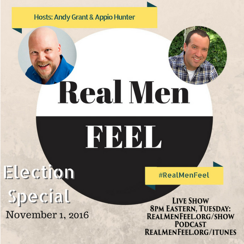 Real Men Feel: Election Special