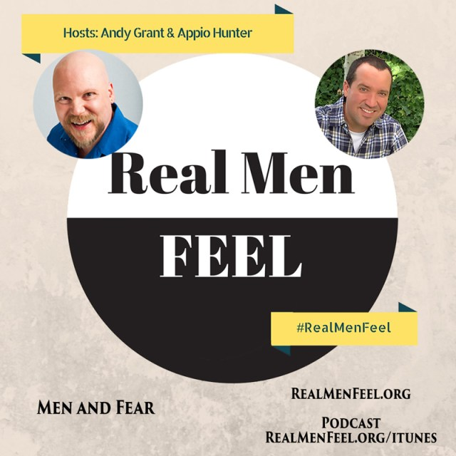 Real Men Fear