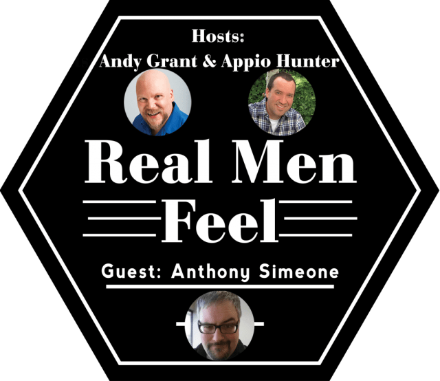 Real Men Feel with Anthony Simeone
