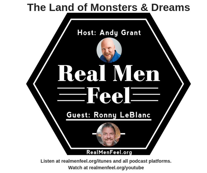 Real Men Feel with Ronny LeBlanc