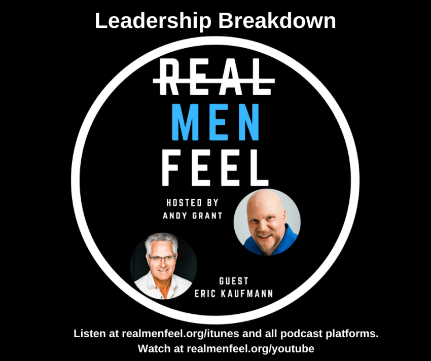 Leadership Breakdown with guest, Eric Kaufmann