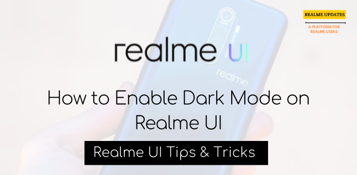 How to Enable Dark Mode on Realme UI - Realme Updates