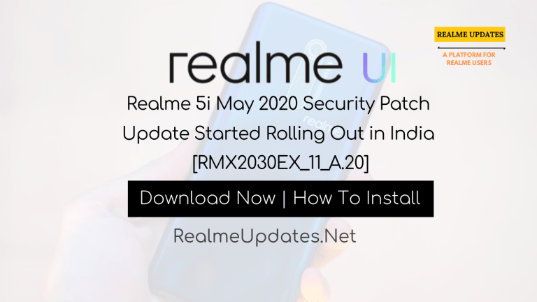 Realme 5i A.20 May 2020 Security Patch Update Rolling Out - Realme Updates