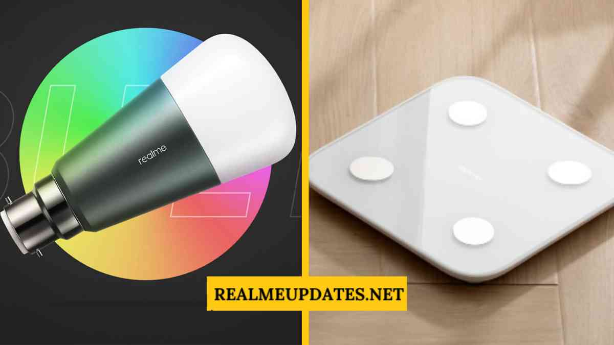 Realme Smart Scale, Smart LED Bulb is Set to launch in India on 24th March- RealmeUpdates.Net