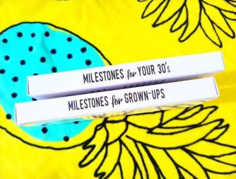 Milestones for Grown-ups