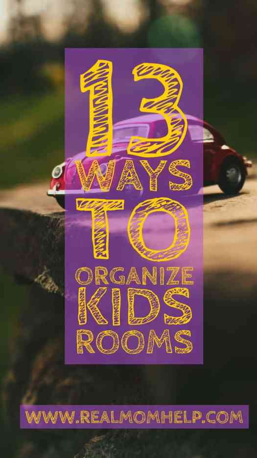 organize kids rooms