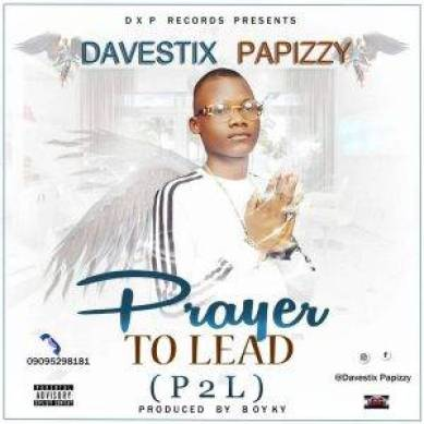 IMG-20180727-WA0021-300x300 Download music-Prayer To Lead by Davestix Papizzy