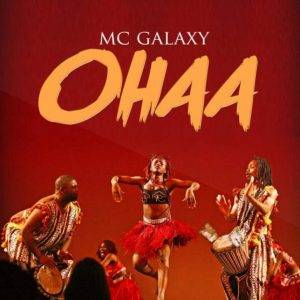 mc-galaxy-–-ohaa-768x768-300x300 New music ''Ohaa'' by Mc Galaxy